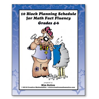 Grades 4-5-6 10 Block Schedule for Math Fact Fluency